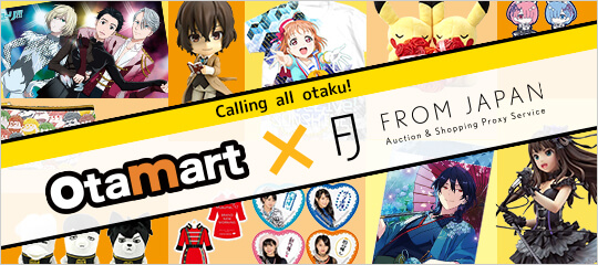 OTAMART x FROM JAPAN